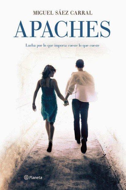 'Apaches' es una novela del guionista Miguel Sáez Carral.