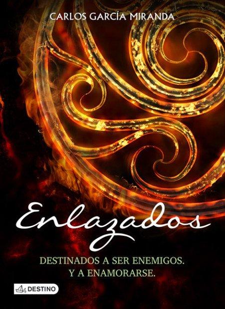 'Enlazados' es una novela del guionista Carlos García Miranda.