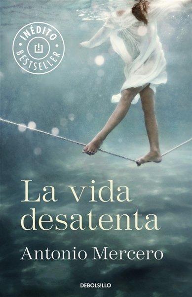 'La vida desatenta', la novela del guionista Antonio Mercero